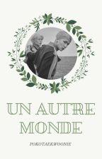 Un autre monde [Wontaek] by JustineBouillot
