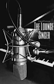The Lounge Singer ((BWWM))  by BandTunes
