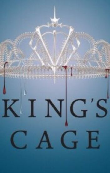 King's Cage (Red Queen Fanfic)