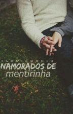 NAMORADOS DE MENTIRINHA ♥ by TaUnicornio