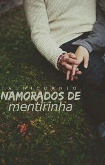 NAMORADOS DE MENTIRINHA ♥