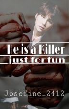 He is a killer just for fun... (BTS/YoonKook) by Josefine_2412