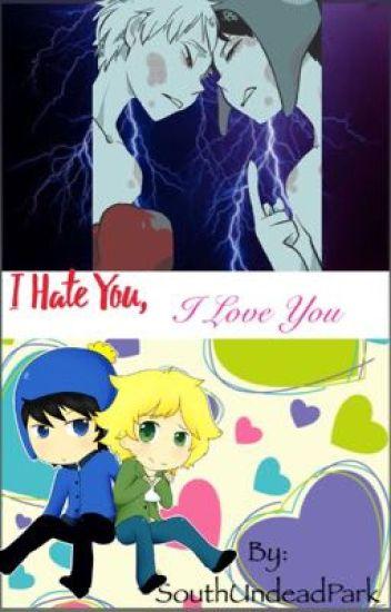 I hate you, I love you (Tweek X Craig)