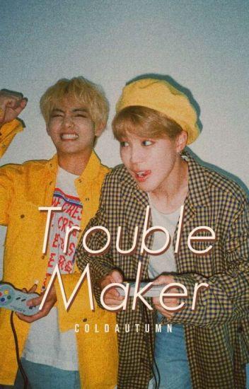 Troublemaker [BTS FF]