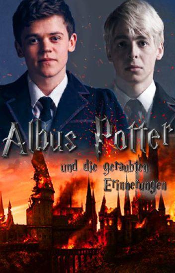Albus Potter und die geraubten Erinnerungen [A Harry Potter Story]