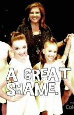 A Great Shame. by Faith5by5