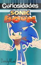 Curiosidades De Sonic Boom  by DorelyACool