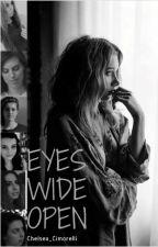Eyes Wide Open {Cimorelli/You} by Chelsea-Renee