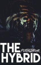 The Hybrid- book 1 Of The Hybrid Series by PortalJaguar