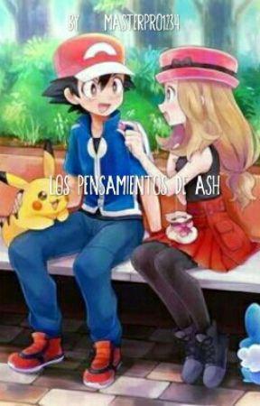 Los pensamientos de Ash (Amourshipping) by masterpro1234