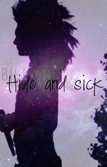 Hide and sick
