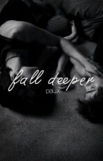 Fall deeper [boyxboy] #paux