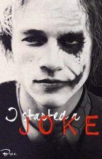 I Started A Joke | A Joker Origin Story by nightmare_carousel