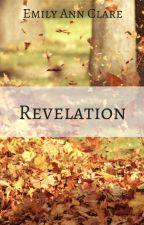 Revelation by EmilyAnnClare