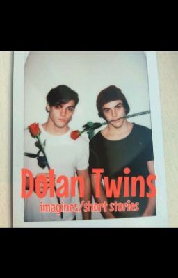 Dolan Twins Imagines Short Stories 4ou Tour G D Wattpad