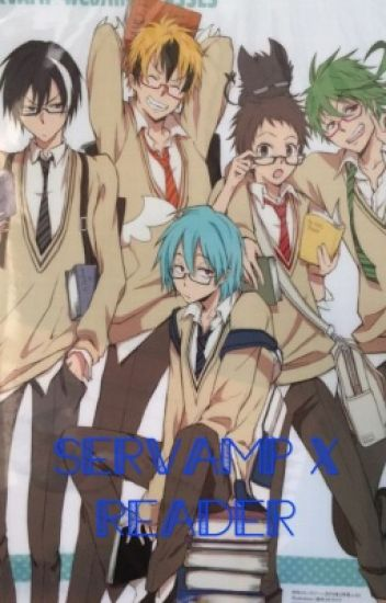 Servamp x reader (various)