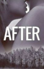 AFTER  |  h.s by cervvy