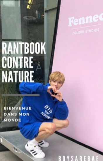 Rantbook contre nature   [Terminé]