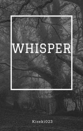 Whisper by Kiseki023