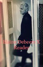 Blaine DeBeers X Reader  by leamusefan144