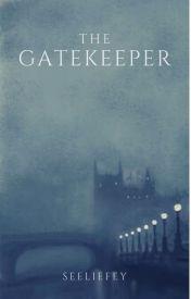 The Gatekeeper by 24CasterXAngel1878