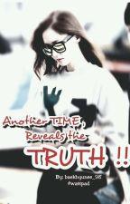 زمانٌ آخر ، يكشف الحقيقة by baekhyunee_98
