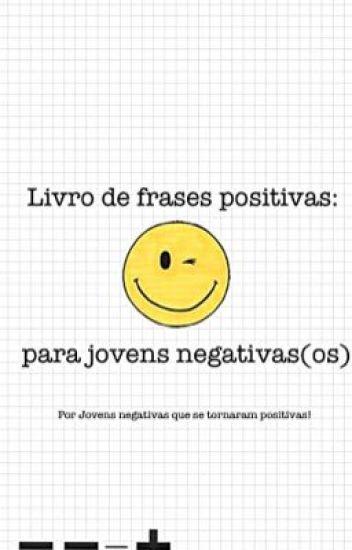 Livro de frases positivas: para jovens negativas(os)