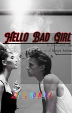 Hello Bad Girl by luzyamilet