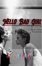 Hello Bad Girl by luzyamilet
