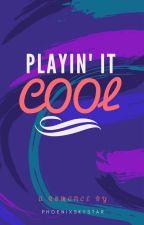 Playin' It Cool by PhoenixSkyStar