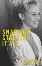 Snapchat Started It All~Dinah/You by Lauser_Lolo