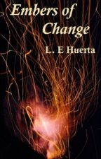 Embers of Change by luigidicarlo95