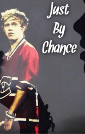 Just By Chance || Niall Horan (2) by Its_Shannonxo