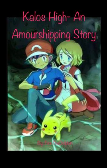 Pokemon Kalos High- An Amourshipping Story (Discontinued)