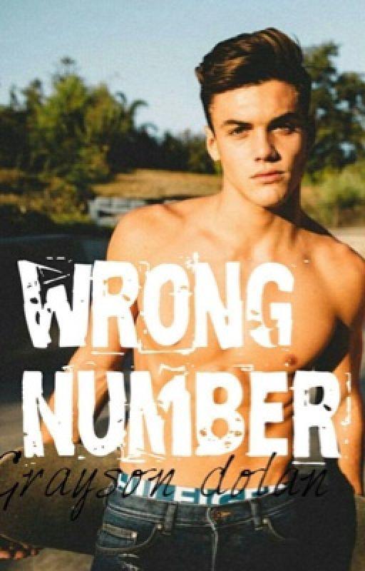 Wrong number GraysonDolan  by itsdolanbabies