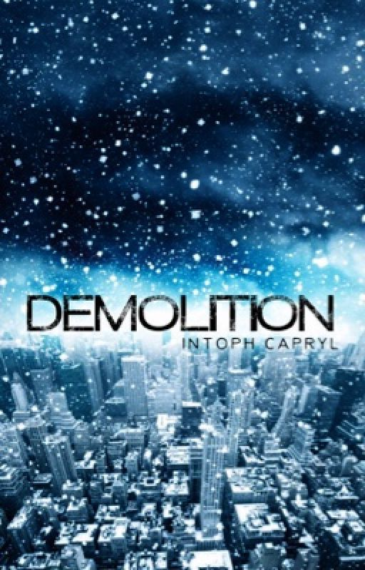 Demolition by ChapterSeven