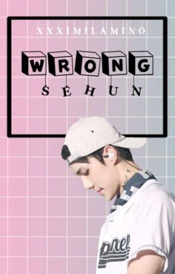 -wrong +sehun