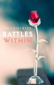 Battles Within by Phoenix175