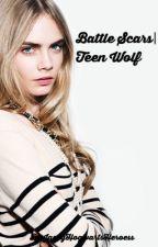 battle scars | teen wolf [01] by JaceyHogwartsHeroess