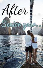 """AFTER SENIOR YEAR - 2°Temp """"El internado"""" by Newyorkk94"""