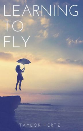 Learning To Fly by TaylorHertz