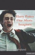 Harry Potter Imagines/One Shots (REQUESTS ARE CLOSED TEMPORARILY!) #wattys2017 by julieannelissehyland