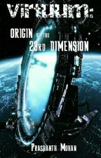 Virtuum: The 23rd Dimension by PrashMoh