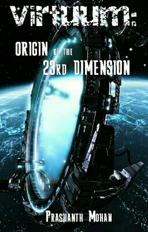 Virtuum: The 23rd Dimension  by PrashMoh