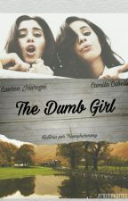The Dumb Girl by Triumpharmony