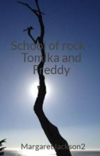 School of rock - Tomika and Freddy  by MargaretJackson2