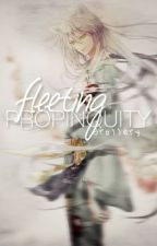 Fleeting Propinquity (Tomoe x Reader) by drollery