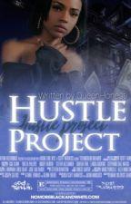 Hustle Project(Slow updates) by Kween_Honest