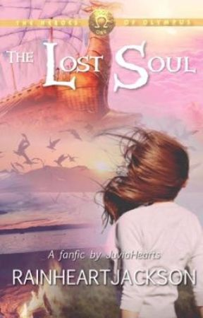 Percy Jackson:The Lost Soul (HoO Fanfic) by JuviaHearts