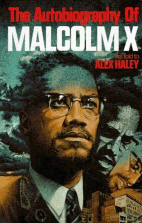 The Autobiography of Malcolm X by BlueNeonWolf080